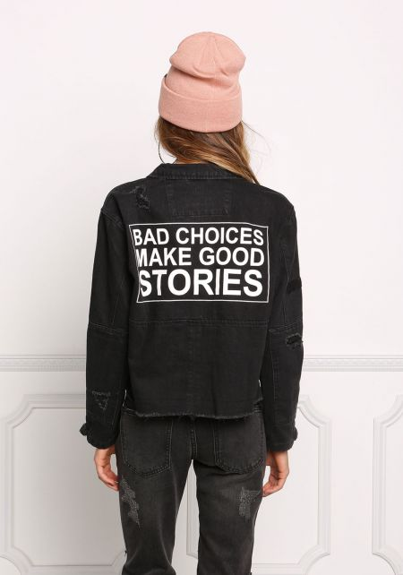 Black Bad Choices Make Good Stories Denim Jacket