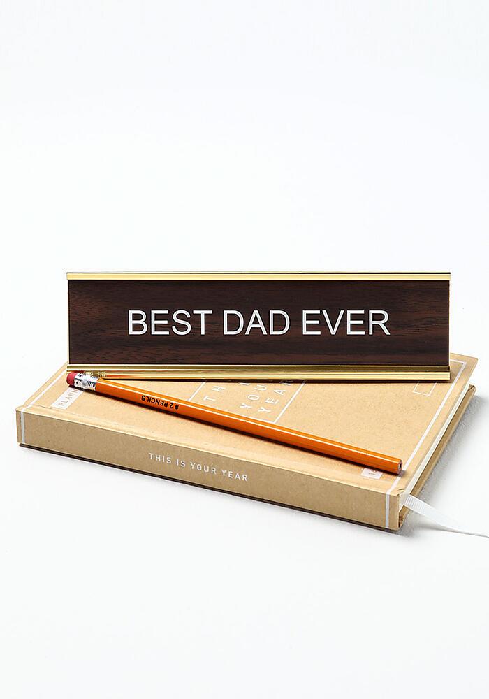 Best Dad Ever Desk Plate
